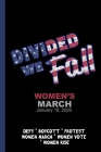 Divided We Fall - Women' March 2020: Feminist Gift for Women's March - 6 x 9 Cornell Notes Notebook For Wild Women Progressive Political Activists Cover Image