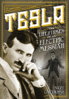 Tesla: The Life and Times of an Electric Messiah (Oxford People) Cover Image