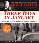 Three Days in January Low Price CD: Dwight Eisenhower's Final Mission (Three Days Series) Cover Image