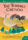The Terrible Chenoo: A Tale from the Algonquian Nations (Stories from Around the World) Cover Image