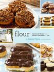Flour: A Baker's Collection of Spectacular Recipes (Baking Cookbook, Dessert Cookbook, Bread Bible Cookbook) Cover Image