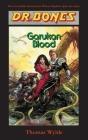 Dr. Bones, Garukan Blood: Evolution-Or Revolution? Cover Image