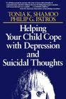 Helping Your Child Cope with Depression and Suicidal Thoughts Cover Image