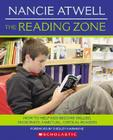 The Reading Zone: HOW TO HELP KIDS BECOME SKILLED, PASSIONATE, HABITUAL, CRITICAL READERS Cover Image