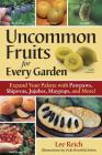 Uncommon Fruits for Every Garden Cover Image