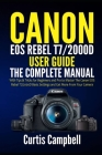 Canon EOS Rebel T7/2000D User Guide: The Complete Manual with Tips & Tricks for Beginners and Pro to Master the Canon EOS Rebel T7/2000D Basic Setting Cover Image