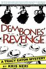 Dem Bones' Revenge: A Tracy Eaton Mystery Cover Image
