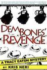 Dem Bones' Revenge: A Tracy Eaton Mystery Cover Image