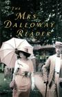 The Mrs. Dalloway Reader Cover Image