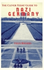 The Clever Teens' Guide to Nazi Germany Cover Image