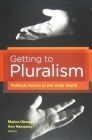 Getting to Pluralism: Political Actors in the Arab World Cover Image