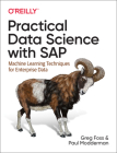 Practical Data Science with SAP: Machine Learning Techniques for Enterprise Data Cover Image