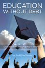 Education Without Debt: Giving Back and Paying It Forward Cover Image