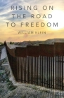Rising On The Road to Freedom Cover Image