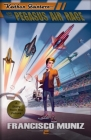 Keithan Quintero and the Pegasus Air Race: (A Story from the Future) Book 2 Cover Image