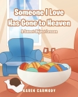 Someone I Love Has Gone to Heaven: A Sweet Object Lesson Cover Image