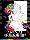 Animals Color by Numbers for Adults Vol.2: Adults Coloring Book Stress Relieving Designs Patterns Cover Image
