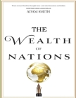 The Wealth of Nations: (Classic Edition) Cover Image
