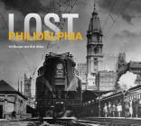 Lost Philadelphia Cover Image