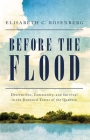 Before the Flood: Destruction, Community, and Survival in the Drowned Towns of the Quabbin Cover Image