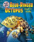 Blue-Ringed Octopus: Small But Deadly Cover Image