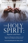 The Holy Spirit: Baptism with Power: Supernatural Manifestation of Divine Love with Different types of Baptism and Empowerment Cover Image