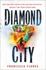 Diamond City: A Novel (City of Steel and Diamond #1) Cover Image