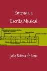 Entenda A Escrita Musical Cover Image