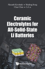Ceramic Electrolytes for All-Solid-State Li Batteries Cover Image