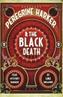 Peregrine Harker and the Black Death Cover Image