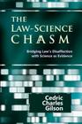 The Law-Science Chasm: Bridging Law's Disaffection with Science as Evidence Cover Image