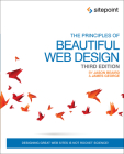 The Principles of Beautiful Web Design: Designing Great Web Sites Is Not Rocket Science! Cover Image