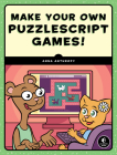 Make Your Own PuzzleScript Games! Cover Image
