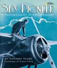 Sky Pioneer: A Photobiography of Amelia Earhart Cover Image