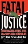 Fatal Justice: Reinvestigating the MacDonald Murders Cover Image