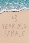 43 Year Old Female Cover Image
