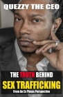 The Truth Behind Sex Trafficking: From an Ex Pimps Perspective Cover Image