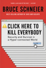 Click Here to Kill Everybody: Security and Survival in a Hyper-connected World Cover Image