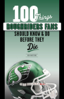 100 Things Roughriders Fans Should Know & Do Before They Die (100 Things...Fans Should Know) Cover Image