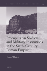 Procopius on Soldiers and Military Institutions in the Sixth-Century Roman Empire (History of Warfare #134) Cover Image