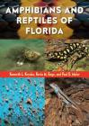Amphibians and Reptiles of Florida Cover Image