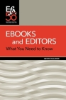 Ebooks and Editors: What you need to know Cover Image