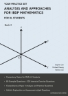 Analysis and Approaches for IBDP Mathematics Book 2: Your Practice Set Cover Image