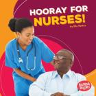 Hooray for Nurses! Cover Image