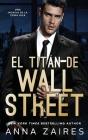 El titán de Wall Street Cover Image