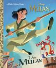 I Am Mulan (Disney Princess) (Little Golden Book) Cover Image