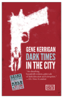 Dark Times in the City Cover Image