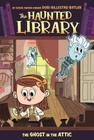 The Ghost in the Attic #2 (The Haunted Library #2) Cover Image