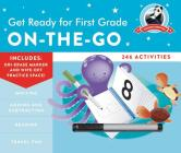 Get Ready for First Grade: On-the-Go (Get Ready for School) Cover Image