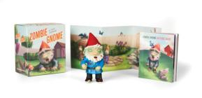 Zombie Gnome: A Tiny Terror (Miniature Editions) Cover Image